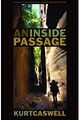 An Inside Passage (River Teeth Literary Nonfiction Prize) Paperback