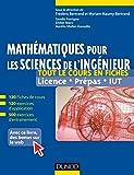 Mathématiques pour les sciences de l'ingénieur : Tout le cours en fiches, licence, prépas, IUT