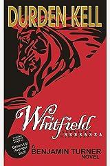 Whitfield, Nebraska Kindle Edition