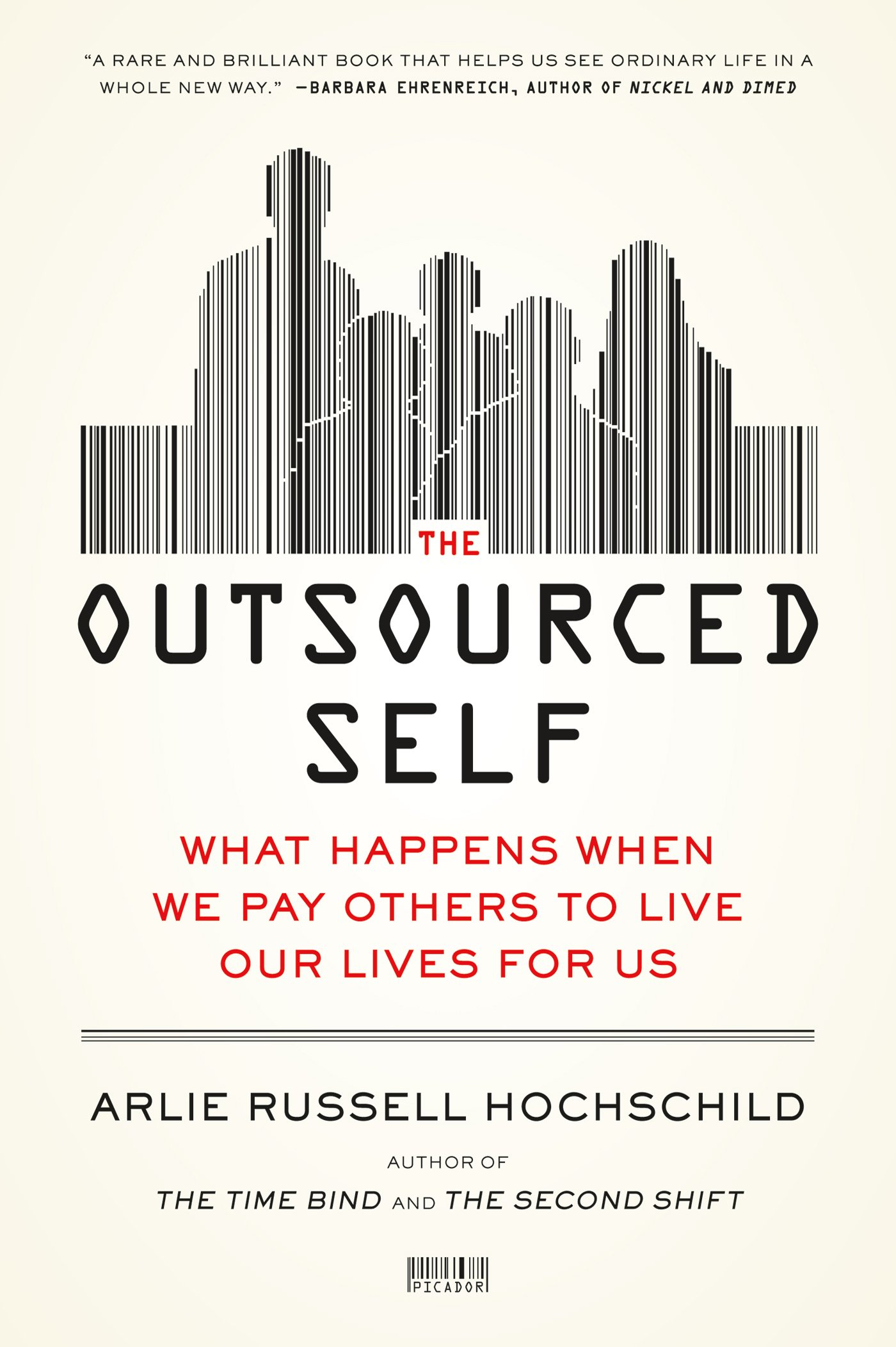 Outsourced Self Happens Others Lives product image