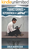 TRANSTORNOS DA DEPENDÊNCIA DE INTERNET