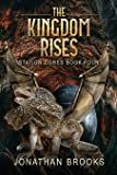 The Kingdom Rises: A Dungeon Core Epic