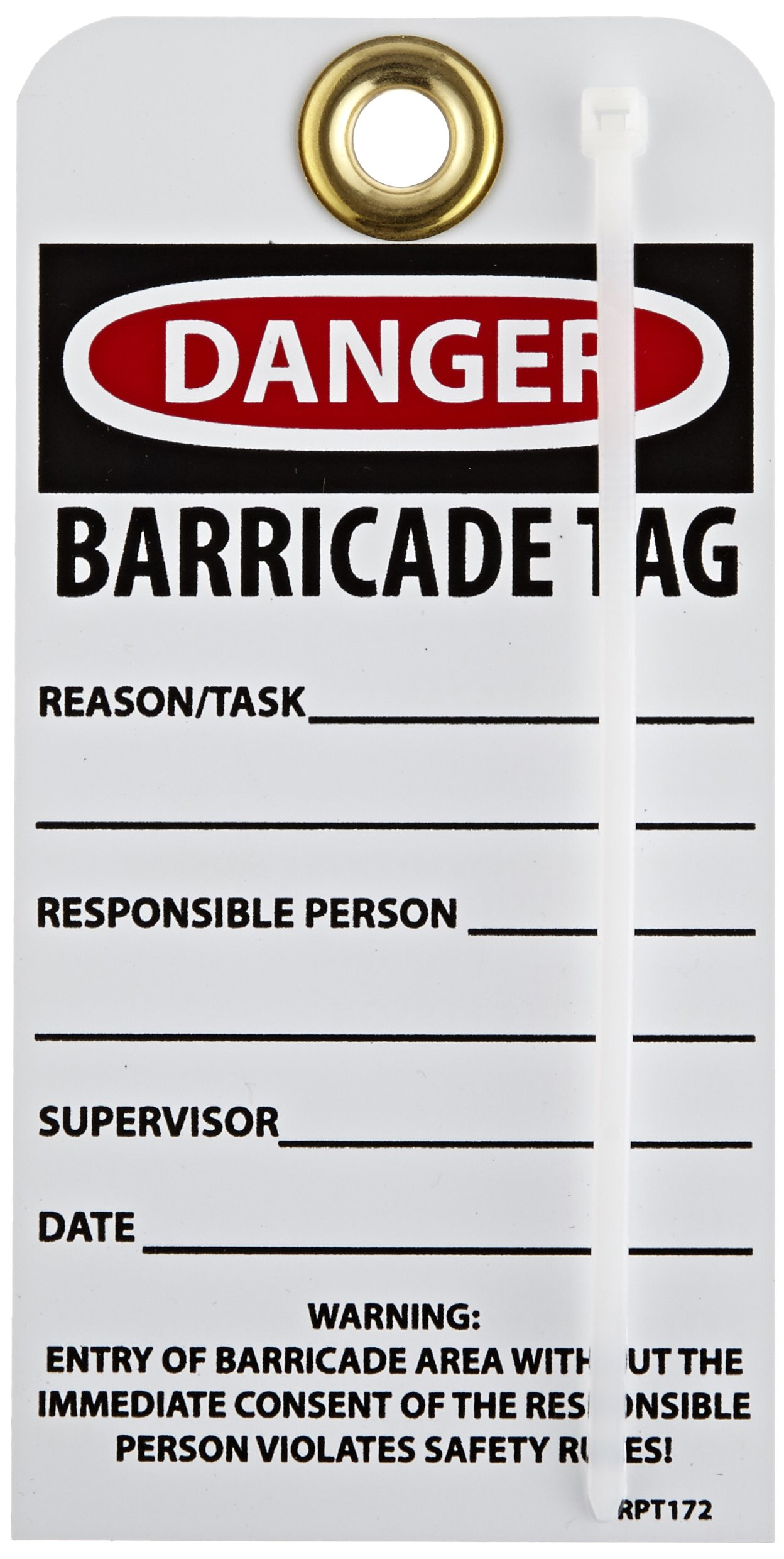 NMC RPT172G''Danger - Barricade TAG'' Accident Prevention Tag with Brass Grommet, Unrippable Vinyl, 3'' Length, 6'' Height, Black/Red on White (Pack of 25)
