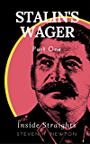 Stalin's Wager: Part One--Inside Straights (The Fortunes of War Book 3)