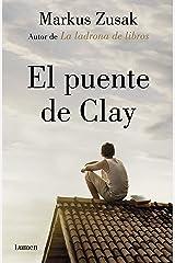 El puente de Clay (Spanish Edition) Kindle Edition