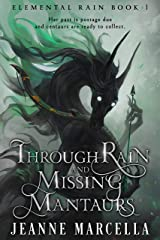 Through Rain and Missing Mantaurs Kindle Edition