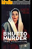 Bhutto Murder Trail
