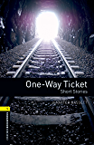 One-way Ticket Short Stories Level 1 Oxford Bookworms Library (English Edition)