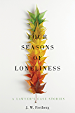 Four Seasons of Loneliness: A Lawyer's Case Stories