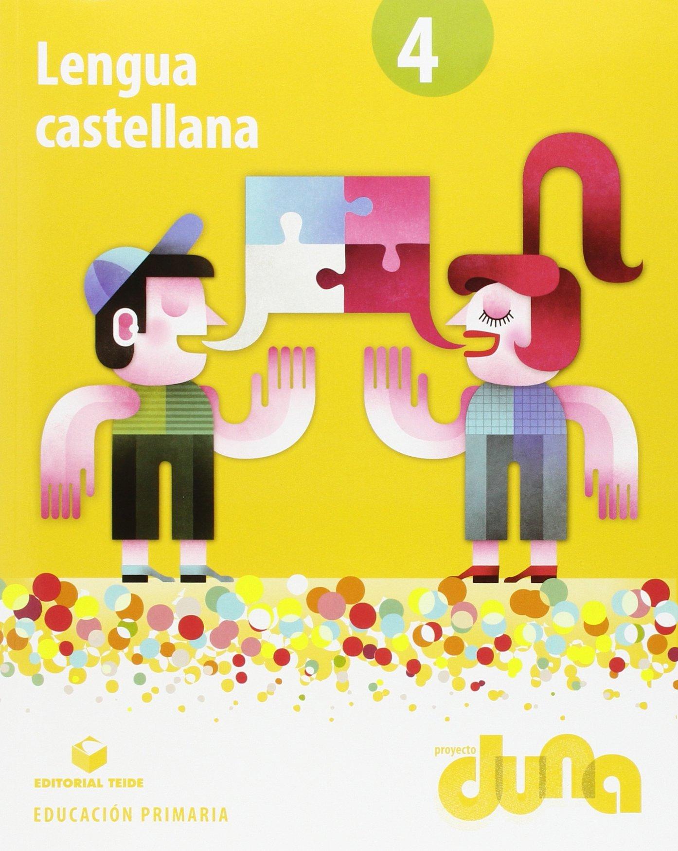 Lengua castellana 4 - Proyecto Duna - libro - 9788430719549: Amazon.es: Editorial Teide, S.A.: Libros