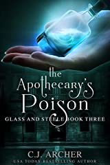 The Apothecary's Poison (Glass and Steele Book 3) Kindle Edition