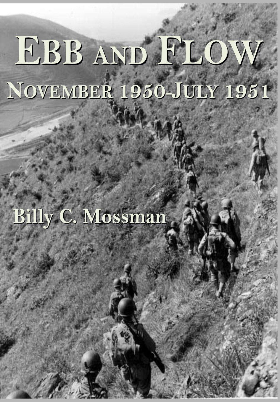 Ebb and Flow: November 1950-July 1951 (The Korean War)