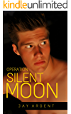 Operation Silent Moon (The Story of Dennis Benson Book 2)