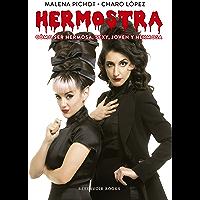 Hermostra: Cómo ser hermosa, sexy, joven y hermosa
