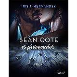 Sean Cote es provocador (Spanish Edition)