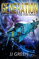 Generation (Shadows of the Void Space Opera Serial Book 1) Kindle Edition