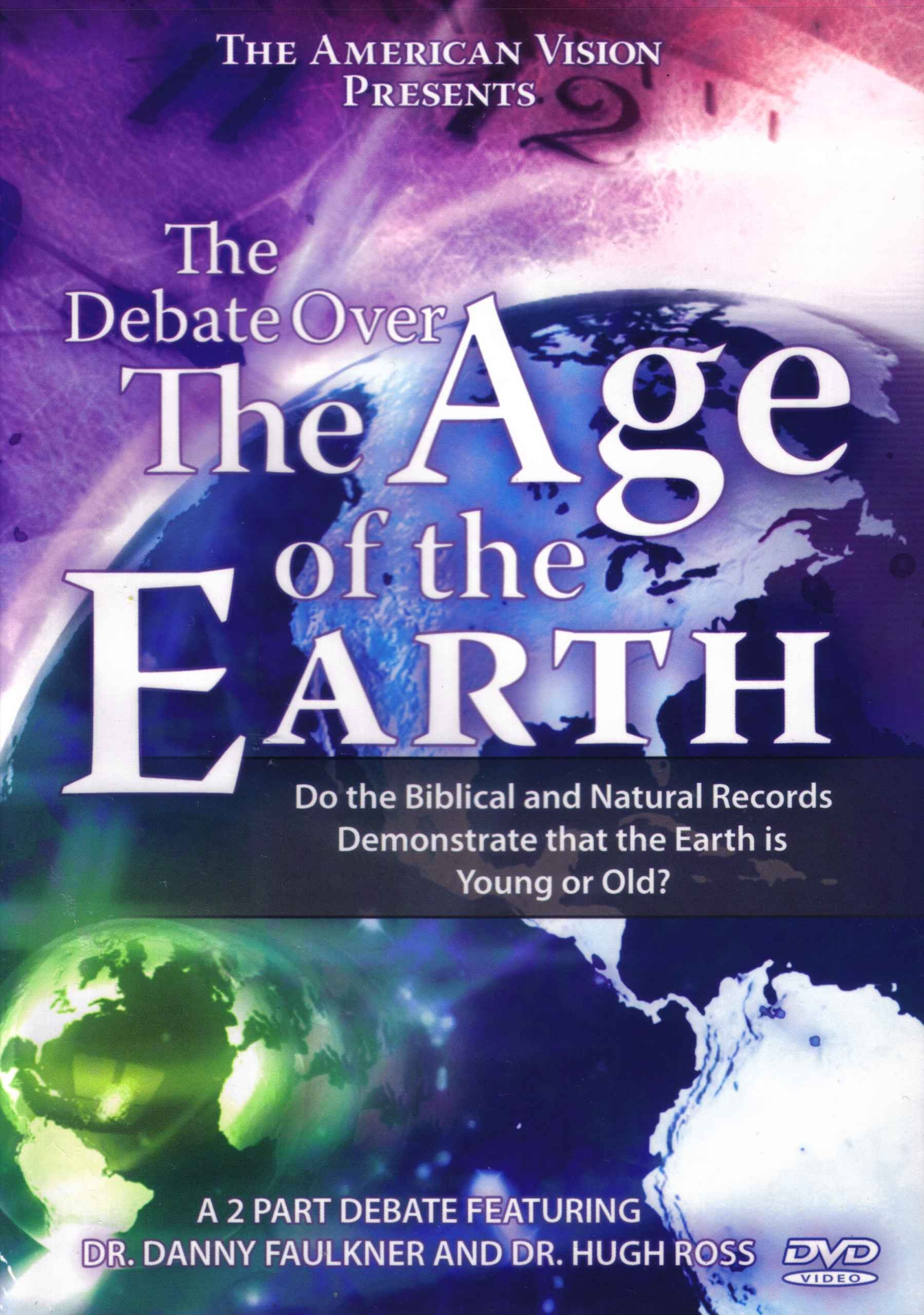 Debate Over the Age of the Earth, The: Do the Biblical and Natural Records Demonstrate that the Earth is Young or Old? (American Vision Presents) pdf