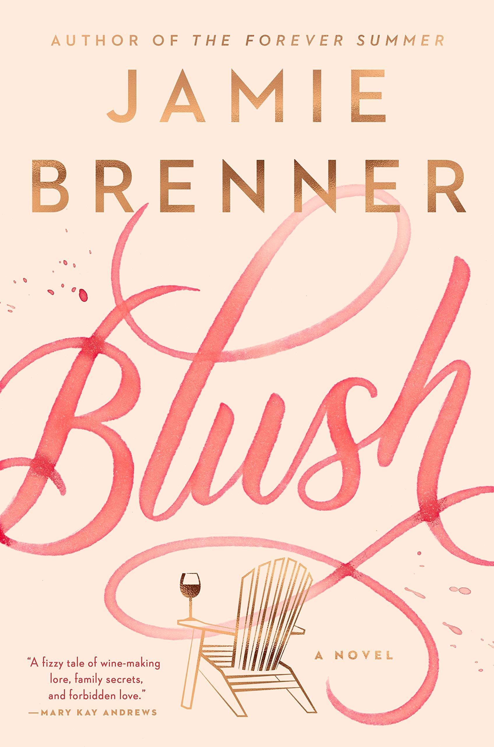 Blush: Brenner, Jamie: 9780593085752: Amazon.com: Books