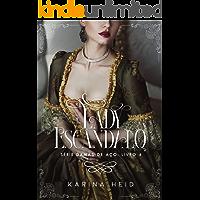 Lady Escândalo: Damas de Aço - Livro 4