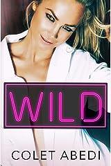 Wild (The Wild Duet Book 1)