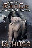 RANGE (I Am Just Junco Book 4)