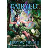 Fairyed: A LitRPG Adventure (Monsters, Maces and Magic Book 4)