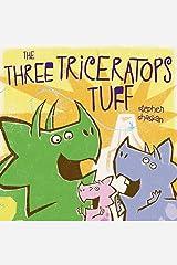 Three Triceratops Tuff Kindle Edition