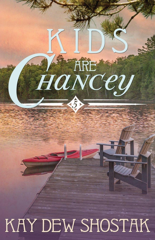 Read Online Kids Are Chancey (Chancey Books) pdf epub