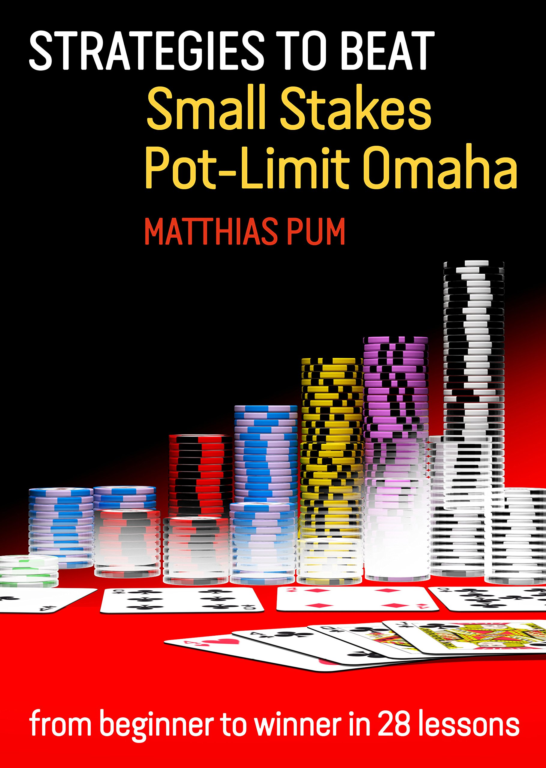Strategies to Beat Small Stakes Pot-Limit Omaha: from