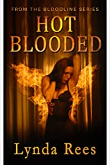 Hot Blooded (The Bloodline Series Book 3) Kindle Edition