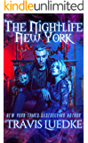 The Nightlife New York (Paranormal and Urban Fantasy) (The Nightlife Series Book 1)