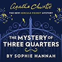 The Mystery of Three Quarters: A Hercule Poirot Mystery