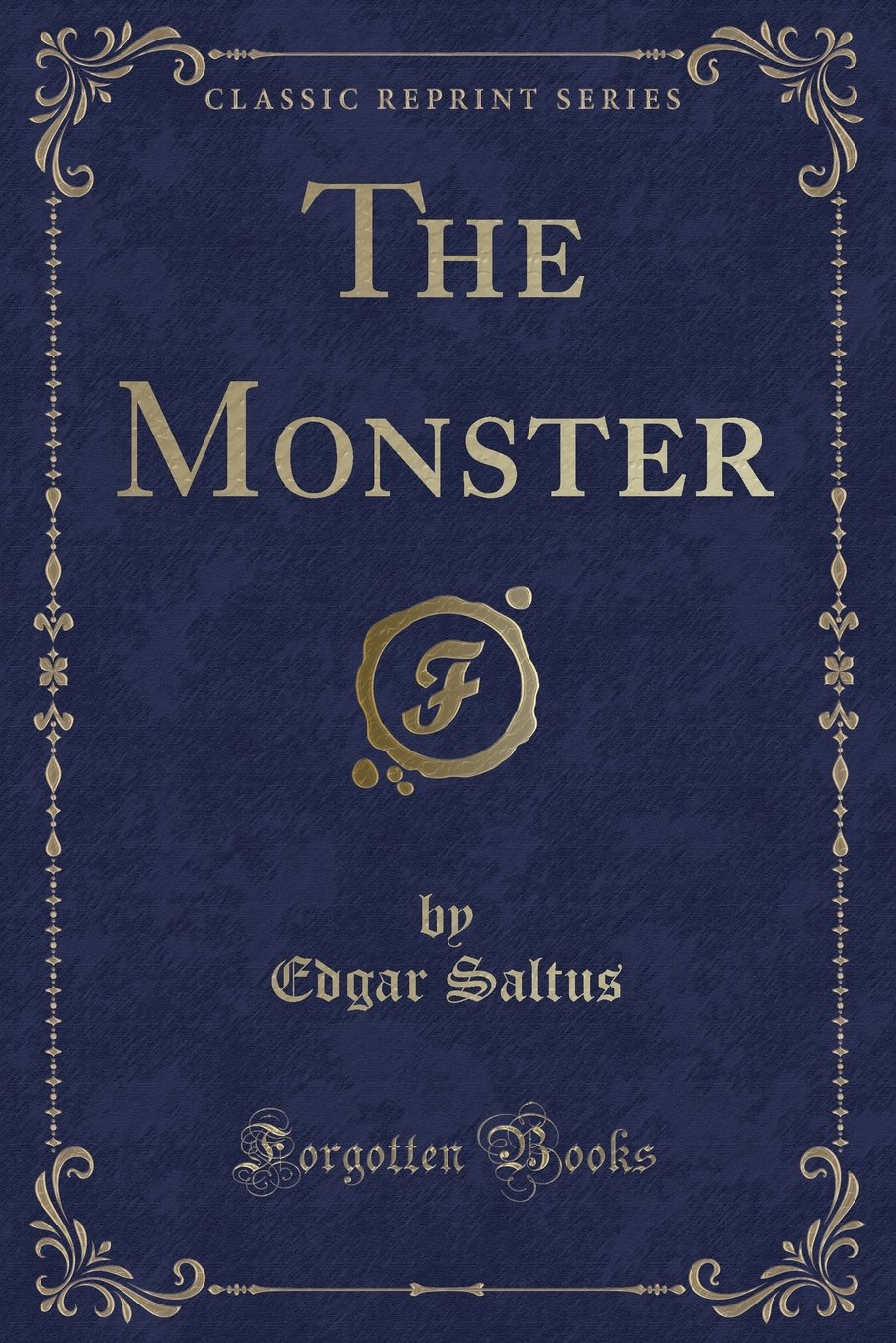 The Monster (Classic Reprint) PDF