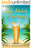 Long Islands and Larceny: A Tropical Witch Mystery (Wicked Witches of Clownfish Cay Book 2)