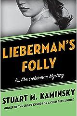 Lieberman's Folly (The Abe Lieberman Mysteries Book 1) Kindle Edition