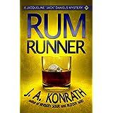 "Rum Runner (Jacqueline ""Jack"" Daniels Mysteries Book 9)"
