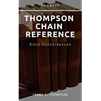 Thompson Chain References: Bible Concordance (English Edition)