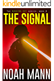 The Signal (The Bugging Out Series Book 8)