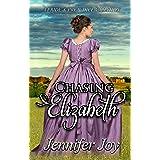 Chasing Elizabeth: A Pride & Prejudice Variation (Mysteries & Matrimony Book 3)