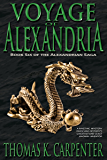 Voyage of Alexandria (Alexandrian Saga Book 6)