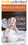 When Amish Romance Blooms: A collection of Amish romance