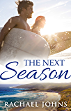 The Next Season (Novella)