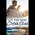 The Next Season (Novella)