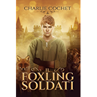 Il foxling Soldati (Serie Il cuore dei Soldati Vol. 2)