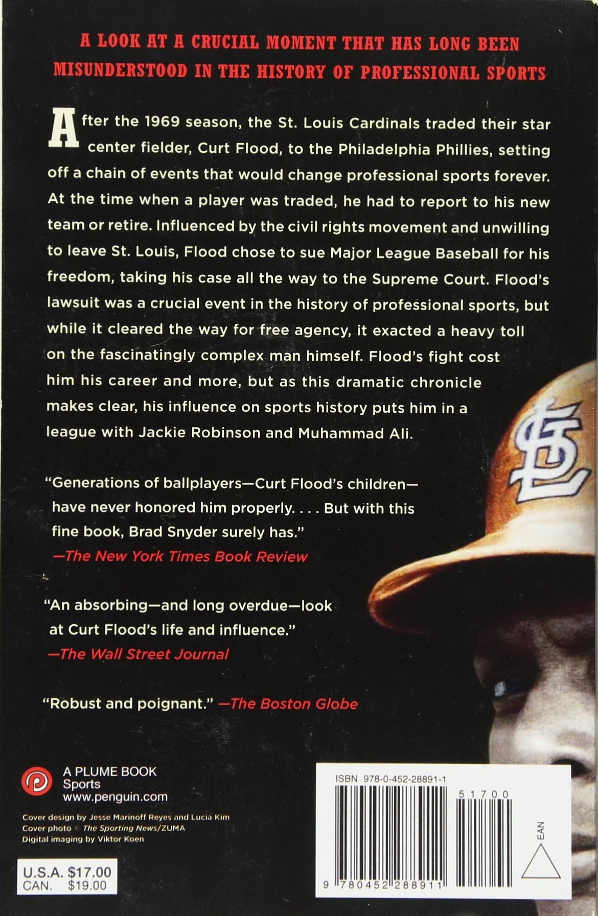 A Wellpaid Slave: Curt Flood's Fight For Free Agency In Professional  Sports: Brad Snyder: 9780452288911: Amazon: Books