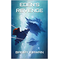 Eden's Revenge (The Eden Paradox Book 3)