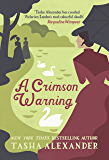 A Crimson Warning (Lady Emily Mysteries Book 6)