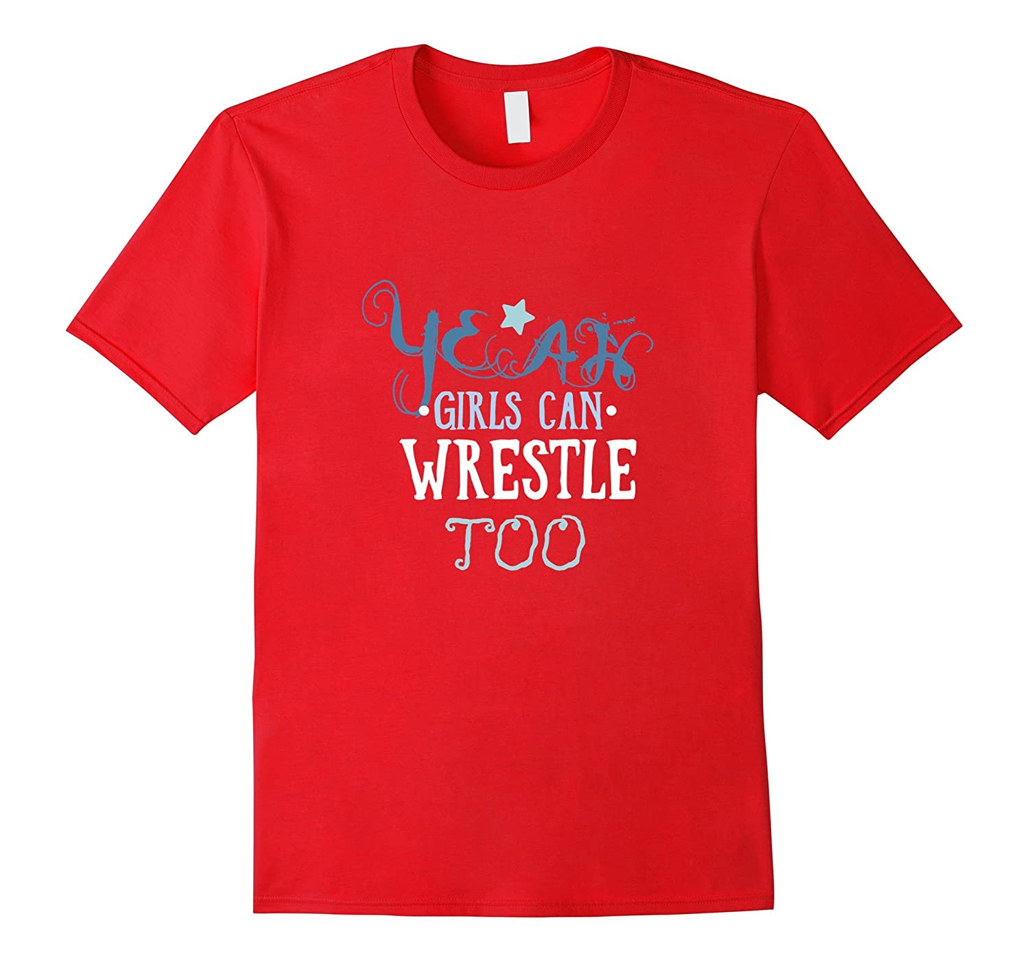 Wrestling T-shirt - Yeah girls can wrestle too-TH