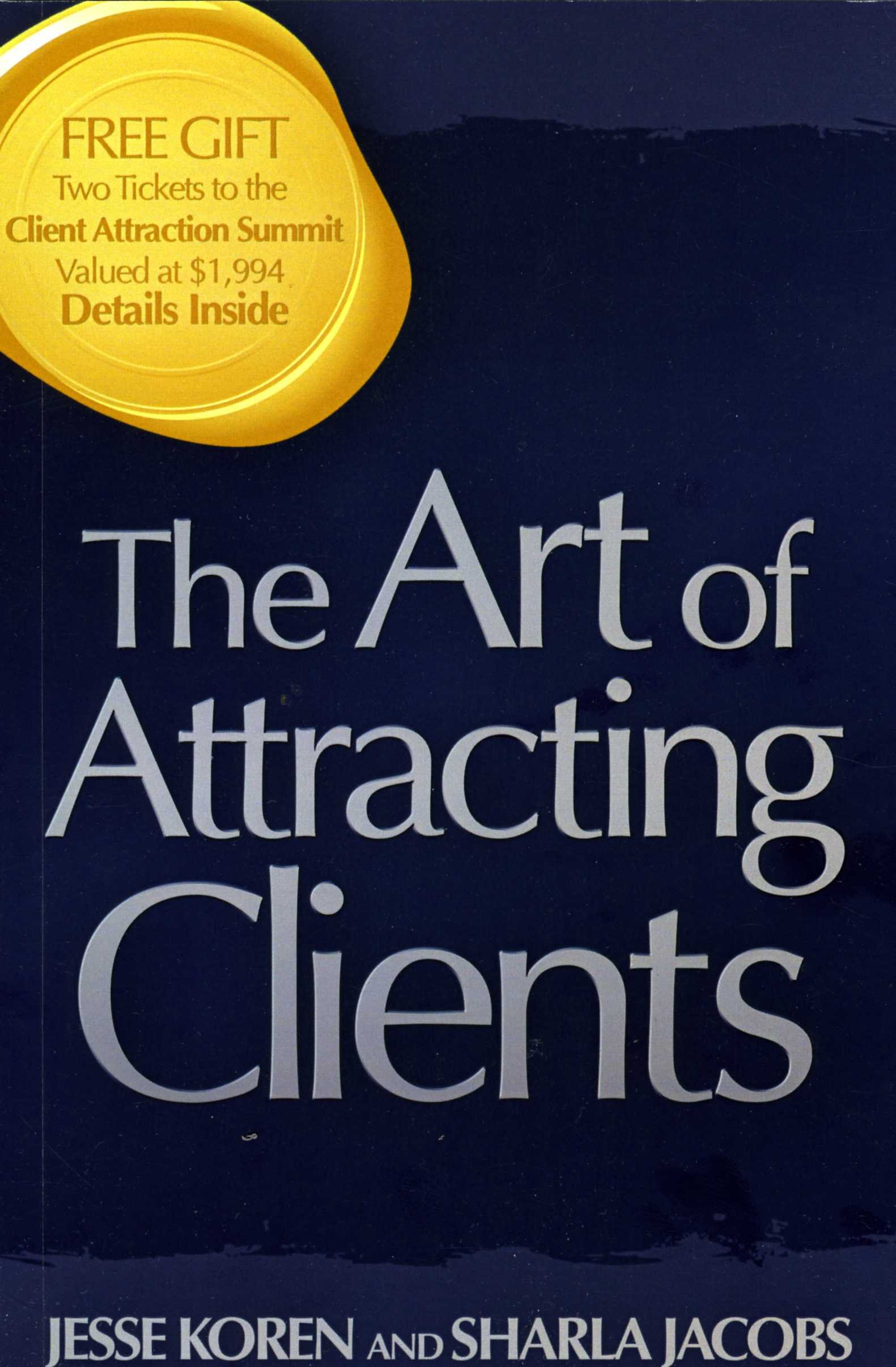 Download The Art of Attracting Clients ebook