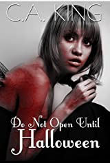 Do Not Open Until Halloween Kindle Edition